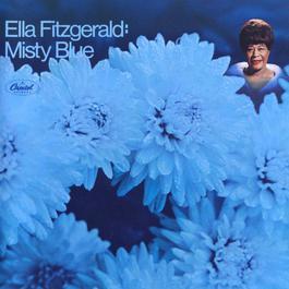 Misty Blue 2009 Ella Fitzgerald