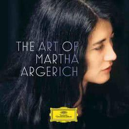 The Art of Martha Argerich 2011 Martha Argerich