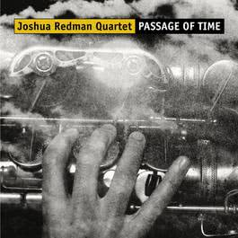 Passage Of Time 2011 Joshua Redman
