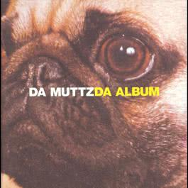 Da Nitty Gritty 2001 Da Muttz