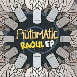 Raoul EP 2006 The Automatic