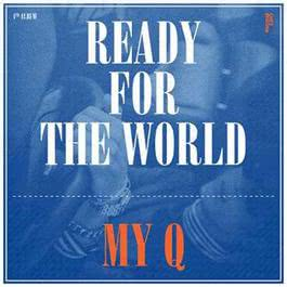 Ready for the World 2011 My Q