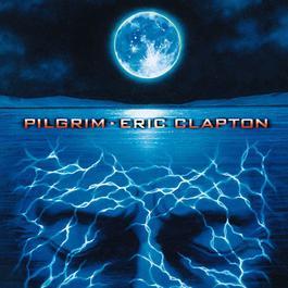 Pilgrim 2009 Eric Clapton