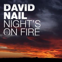 Night's On Fire 2016 David Nail