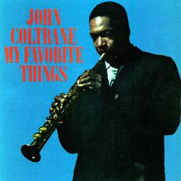 My Favorite Things (Deluxe Edition) 2015 John Coltrane