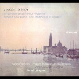 """Vincent d'Indy: Symphony no. 1 in A minor """"Italienne"""" & Concert pour piano, flûte, violoncelle et cordes op. 89 2009 Vincent d'Indy"""