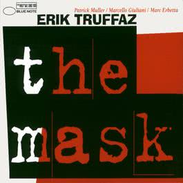The Mask 2003 Erik Truffaz