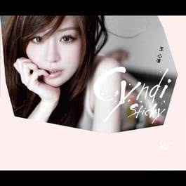 Sticky 2011 Cyndi Wang (王心凌)