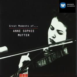 Great Moments of Anne-Sophie Mutter 2005 Anne Sophie Mutter