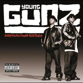 Brothers From Another 2005 Young Gunz