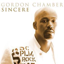 Sincere 2013 Gordon Chambers