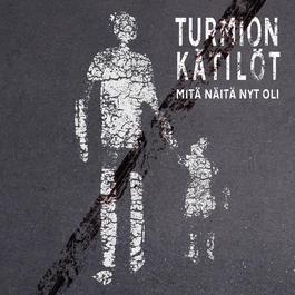 Mitä Näitä Nyt Oli 2012 Turmion Katilot