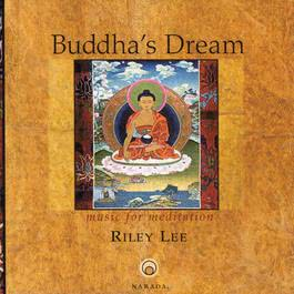 Buddha's Dream 2001 Riley Lee