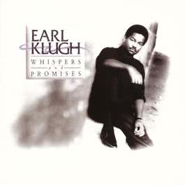 Whispers And Promises (Album Version) 1989 Earl Klugh