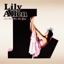 It's Not Me, It's You 2009 Lily Allen