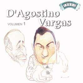 Solo Tango: A. D'Agostino - A. Vargas Vol 1 2000 Angel D'Agostino