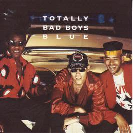 Totally Bad Boys Blue 1992 Bad Boys Blue