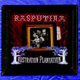 Frustration Plantation 2004 Rasputina