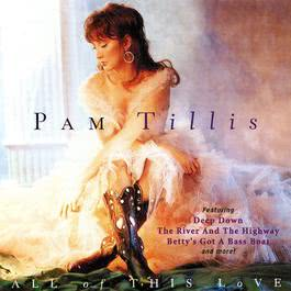 All Of This Love 1996 Pam Tillis