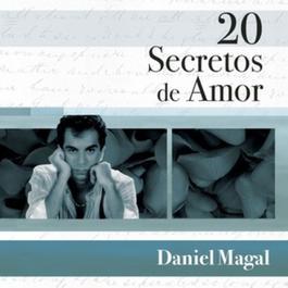 20 Secretos De Amor - Daniel Magal 2007 Daniel Magal