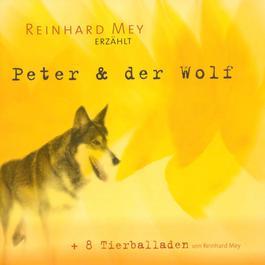 Peter und der Wolf 2000 Reinhard Frederik Mey