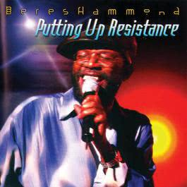 Putting Up Resistance 2010 Beres Hammond