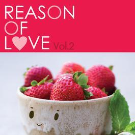 REASON OF LOVE VOL.2 2015 รวมศิลปินแกรมมี่
