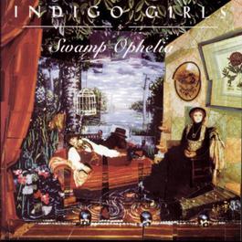 Swamp Ophelia 1994 Indigo Girls