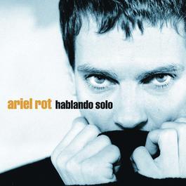 Mil Mentiras Y Una Verdad 2004 Ariel Rot