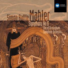 Mahler: Symphony 6 1990 City of Birmingham Symphony Orchestra