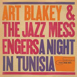 A Night In Tunisia 1987 Art Blakey; The Jazz Messengers