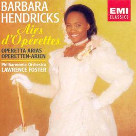 Airs Operettes 2006 Barbara Hendricks