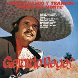 Contrabando Y Traición Y Pablo Del Monte 2011 Gerardo Reyes