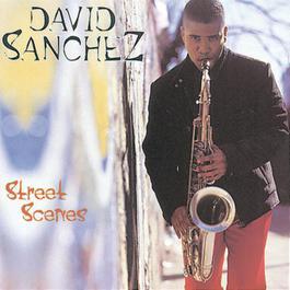 Street Scenes 1996 David Sanchez