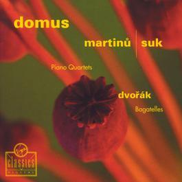 Piano Quartets/Bagatelles 2003 Domus