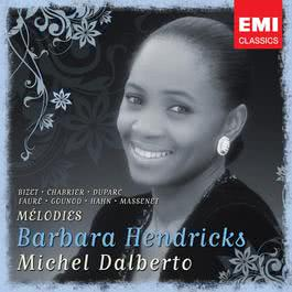 Barbara Hendricks: Chansons & Melodies 2007 Barbara Hendricks