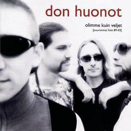 Olimme Kuin Veljet 2004 Don Huonot