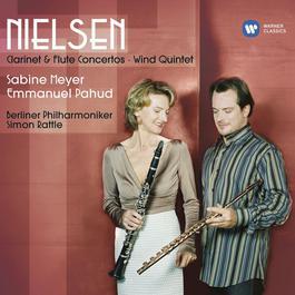 Nielsen: Clarinet & Flute Concertos, Wind Quintet 2007 Sabine Meyer