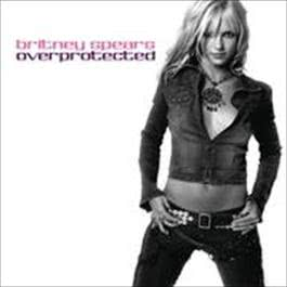 Overprotected (Digital 45) 2009 Britney Spears