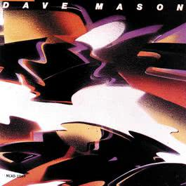 The Very Best Of Dave Mason 2009 Dave Mason