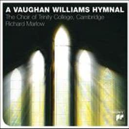 A Vaughan Williams Hymnal 2009 The Choir Of Trinity College Cambridge