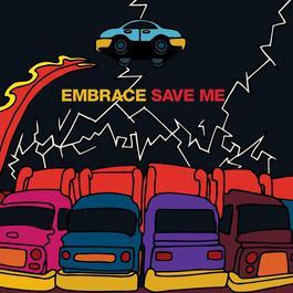Save Me 2010 Embrace