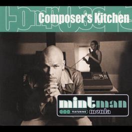 Composer's Kitchen 2000 Mintman