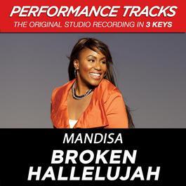 Broken Hallelujah (Performance Tracks) - EP 2009 Mandisa