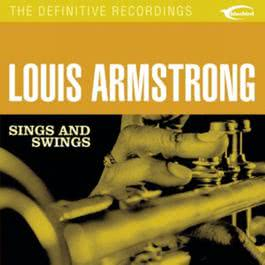 Sings & Swings 2002 Louis Armstrong