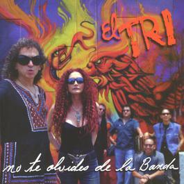De la raza pa' la banda 2002 El Tri