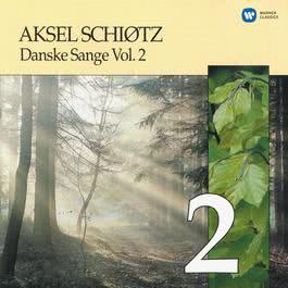 Danske Sange Vol.2 2005 Aksel Schiotz