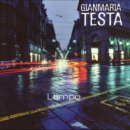 Lampo 2010 Gianmaria Testa