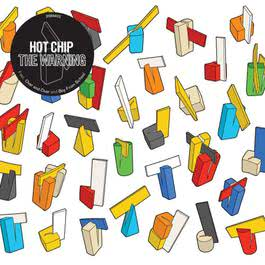 The Warning 2006 Hot Chip