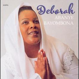 Abanye Bayombona 2006 Deborah